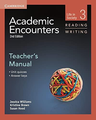 Academic Encounters Level 3 Teacher's Manual Reading: Jessica Williams; Kristine
