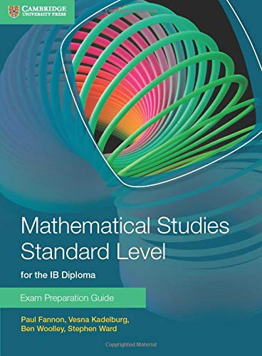 9781107631847: Mathematical Studies Standard Level for the IB Diploma Exam Preparation Guide