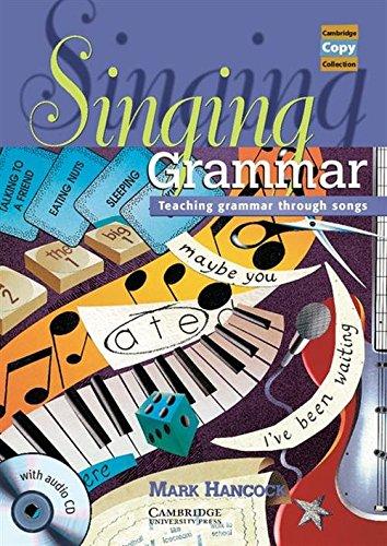 9781107631908: Singing Grammar Book and Audio CD: Teaching Grammar through Songs (Cambridge Copy Collection)
