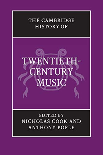 9781107631991: The Cambridge History of Twentieth-Century Music (The Cambridge History of Music)