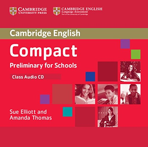 9781107632622: Compact Preliminary for Schools Class Audio CD (Cambridge English)