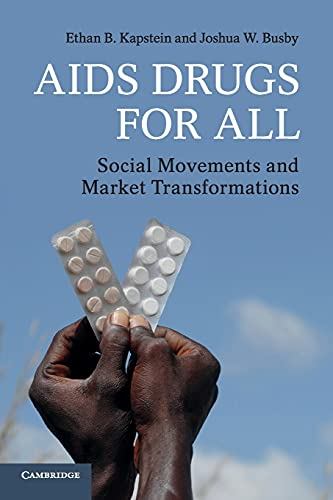 9781107632646: AIDS Drugs For All: Social Movements and Market Transformations