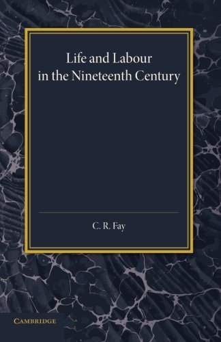 9781107632806: Life and Labour in the Nineteenth Century