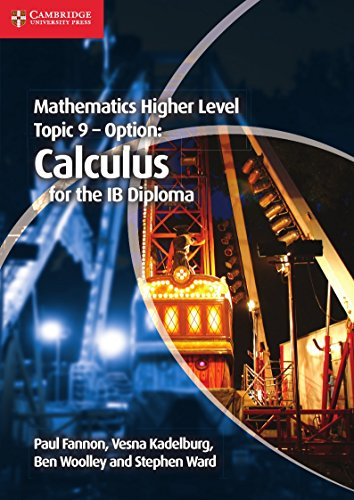9781107632899: Mathematics Higher Level for the IB Diploma Option Topic 9 Calculus