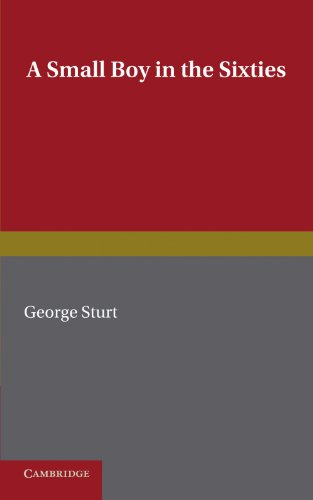 A Small Boy in the Sixties: Sturt, George