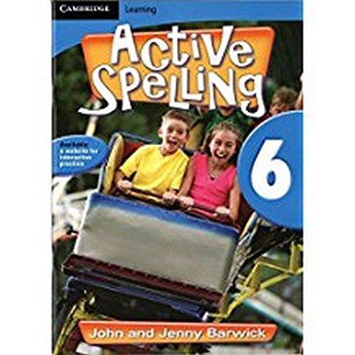 Active Spelling 6: Barwick John Barwick Jenny