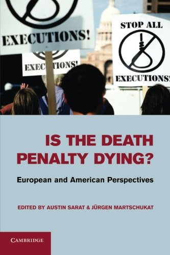 9781107634275: Is the Death Penalty Dying?: European and American Perspectives