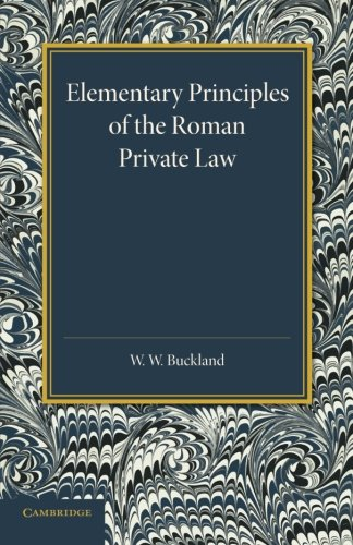 9781107634329: Elementary Principles of the Roman Private Law