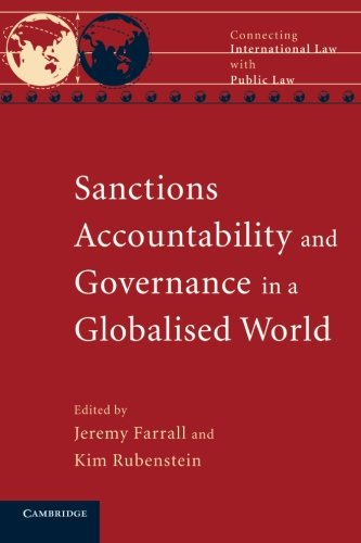 9781107634473: Sanctions, Accountability and Governance in a Globalised World (Connecting International Law with Public Law)