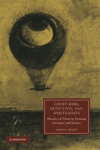 9781107634589: Ghost-Seers, Detectives, and Spiritualists (Cambridge Studies in Nineteenth-Century Literature and Culture)