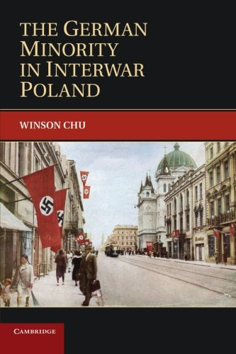 9781107634626: The German Minority in Interwar Poland (Publications of the German Historical Institute)