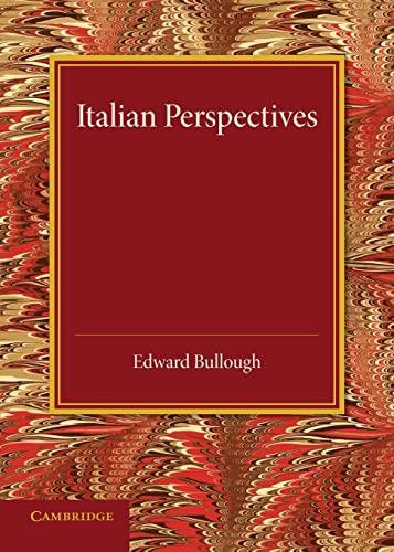 Italian Perspectives An Inaugural Lecture: Edward Bullough