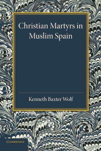 9781107634817: Christian Martyrs in Muslim Spain (Cambridge Iberian and Latin American Studies)