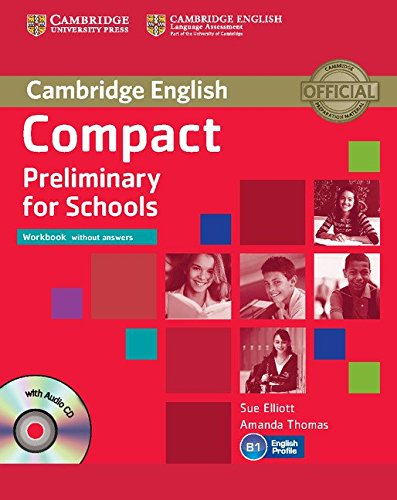 9781107635395: Compact Preliminary for Schools Workbook without Answers with Audio CD