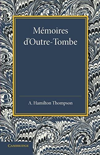 9781107635463: Mémoires d'Outre-Tombe: Première Partie - Livres VII et IX