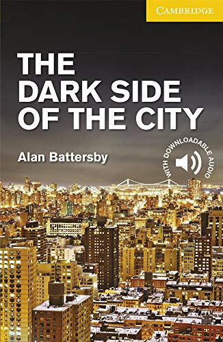 9781107635616: CER2: The Dark Side of the City Level 2 Elementary/Lower Intermediate (Cambridge English Readers)