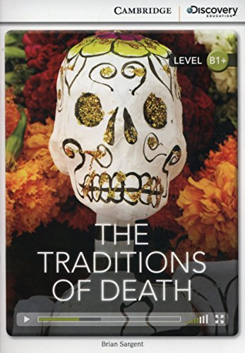 9781107635784: The Traditions of Death Intermediate Book with Online Access (Cambridge Discovery Interactive Readers)