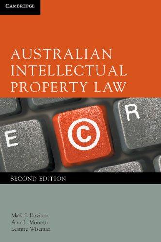 Australian Intellectual Property Law: Wiseman, Leanne, Monotti, Ann L., Davison, Mark J.