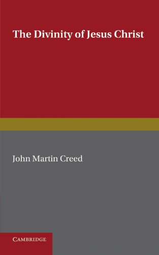 9781107636064: The Divinity of Jesus Christ: A Study in the History of Christian Doctrine since Kant