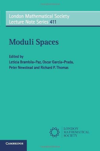 Moduli Spaces (London Mathematical Society Lecture Note Series): Brambila-Paz, Leticia
