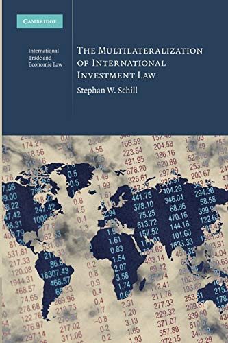 9781107636507: The Multilateralization of International Investment Law (Cambridge International Trade and Economic Law)