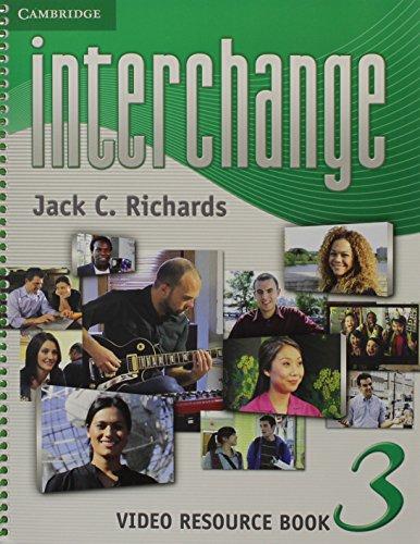 9781107636934: Interchange Level 3 Video Resource Book (Interchange Third Edition)