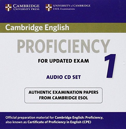 Cambridge English Proficiency 1 for Updated Exam Audio CDs ( (Compact Disc): Cambridge ESOL