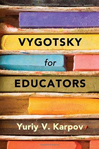 9781107637498: Vygotsky for Educators