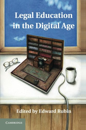 9781107637597: Legal Education in the Digital Age