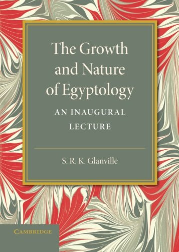 9781107637771: The Growth and Nature of Egyptology