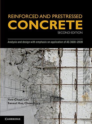 Reinforced and Prestressed Concrete. Analysis and Design: Loo, Yew-Chaye, and