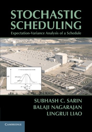 9781107637900: Stochastic Scheduling: Expectation-Variance Analysis of a Schedule