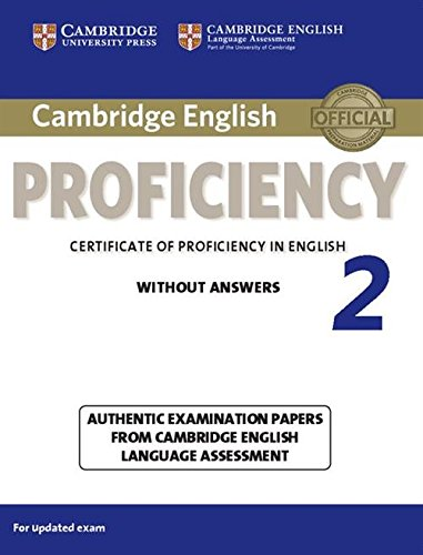 9781107637924: Cambridge English Proficiency 2 Student's Book without Answers: Authentic Examination Papers from Cambridge English Language Assessment (CPE Practice Tests)