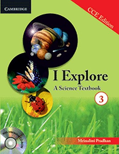 9781107638488: I Explore: A Science Textbook 3 (PB + CD-ROM) CCE Edition