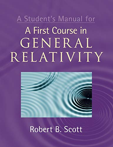 9781107638570: A Student's Manual for A First Course in General Relativity