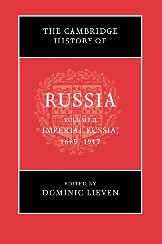 9781107639416: The Cambridge History of Russia: Volume 2, Imperial Russia, 1689-1917