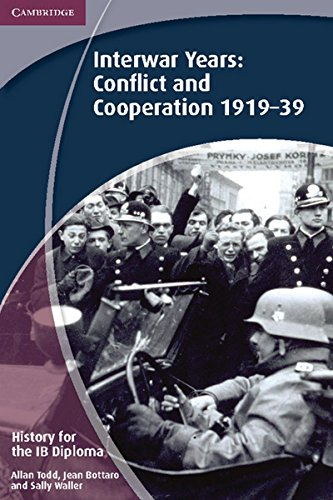 9781107640207: History for the IB Diploma: Interwar Years: Conflict and Cooperation 1919?39