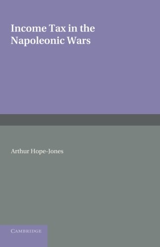 Income Tax in the Napoleonic Wars (Paperback): Arthur Hope-Jones