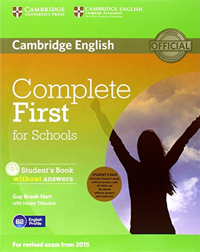 9781107640399: Complete First for Schools Student's Pack (Student's Book without Answers with CD-ROM, Workbook without Answers with Audio CD)