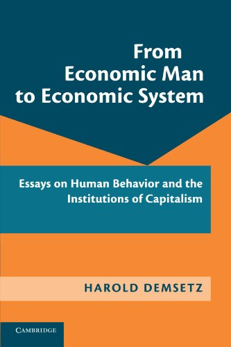 9781107640856: From Economic Man to Economic System: Essays on Human Behavior and the Institutions of Capitalism
