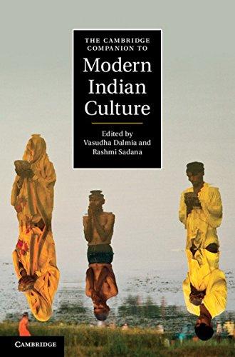 The Cambridge Companion to Modern Indian Culture: Vasudha Dalmia and Rashmi Sadana (eds)