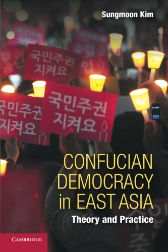 9781107641211: Confucian Democracy in East Asia: Theory and Practice