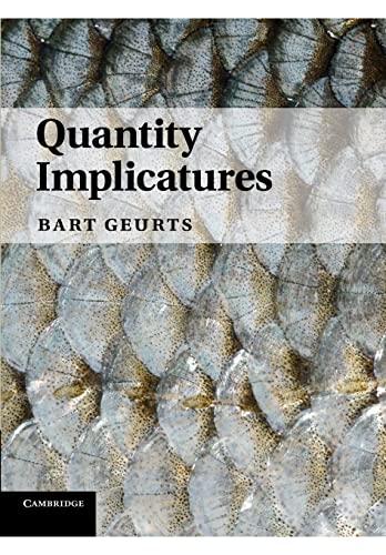 9781107641921: Quantity Implicatures
