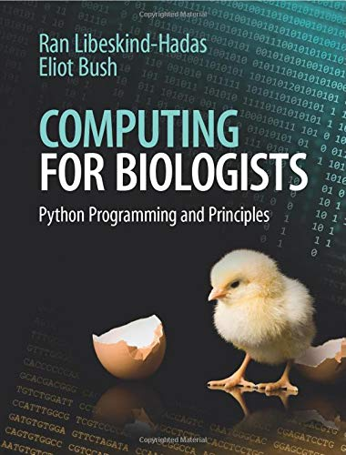 9781107642188: Computing for Biologists: Python Programming and Principles