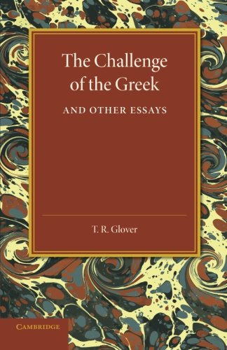9781107643154: The Challenge of the Greek and Other Essays