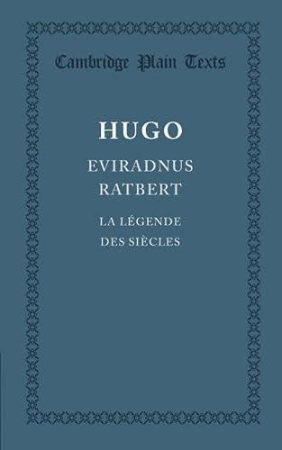 Cambridge Plain Texts: Eviradnus Ratbert: La legende: Victor Hugo