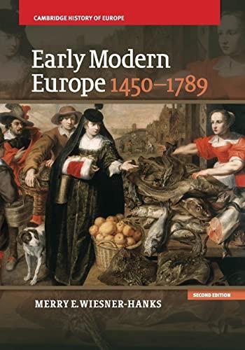 9781107643574: Early Modern Europe, 1450–1789 (Cambridge History of Europe)