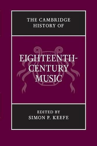 9781107643970: The Cambridge History of Eighteenth-Century Music
