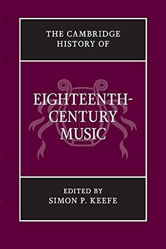 9781107643970: The Cambridge History of Eighteenth-Century Music (The Cambridge History of Music)