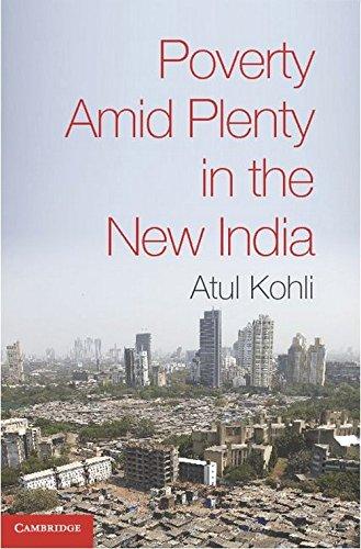 9781107644441: Poverty Amid Plenty in the New India